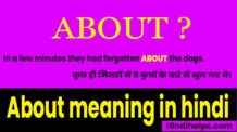About Meaning in Hindi – अबाउट का मतलब